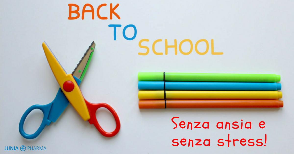 Back to school: affrontare il ritorno a scuola senza ansia e stress